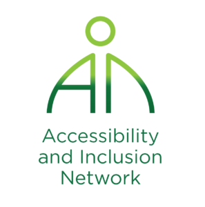 """The Accessibility and Inclusion Network logo. The logo is represented by a stick-like figure of a person spelling out AIN with their body. The A located on left side of the logo has its left side of the A curved upwards towards the right. The A is also used to represent an arm and side of the body of the stick figure. The N is located to the right side of the logo and has the left side of the N curved upwards towards the left. There is a lime green circle located above the right side of the A and the left side of the N. The circle represents the head and the space in between the A and the N represent the body The bottom of the A and N are in a darker green which has a gradient fade into lime green as it moves upward toward the head of the stick figure. Below the logo it says """"Accessibility and Inclusion Network"""" in the same dark green."""